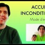 Accueil inconditionnel : mode d'emploi